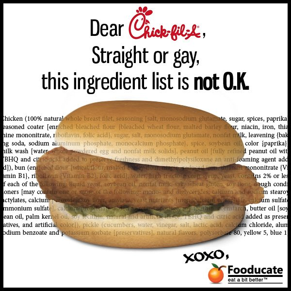 Dear Chick-Fil-A, Straight or Gay, this Ingredient List is NOT OK