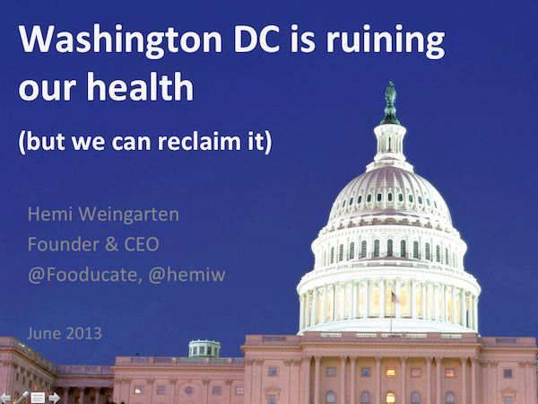 Washington DC is Ruining Our Health