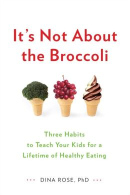 Eating Right is Not About the Broccoli