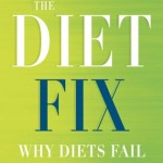 The Diet Fix: Live the Healthiest Life that YOU can Enjoy