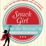 Feeling Hungry All Day Long? ... Snack Girl to the Rescue!